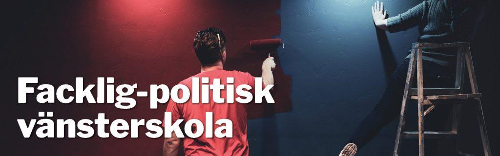 Facklig-politisk vänsterskola