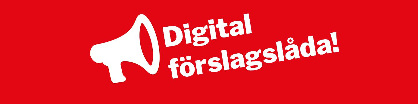 röd bakgrund med vit text: digital förslagslåda